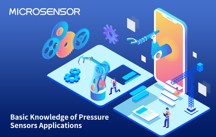 Basic Knowledge of Pressure Sensors Applications